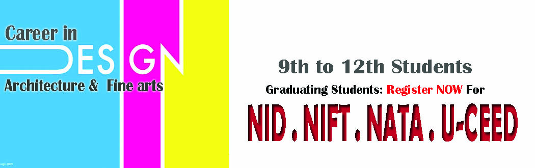 Coaching for NID NIFT CEED in Patna